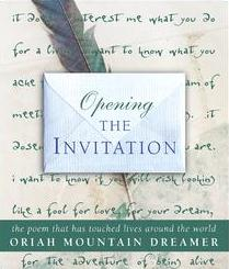 Opening The Invitation: The Poem that has Touched Lives Around the World